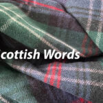 Scottish Words and Their Meanings